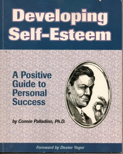 9780931961663: Developing Self-Esteem: A Positive Guide for Personal Success (Fifty-Minute series)