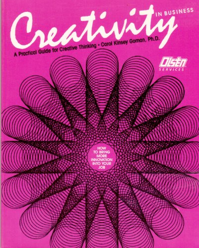 9780931961670: Creativity in Business: A Practical Guide for Creative Thinking (50-Minute Series)