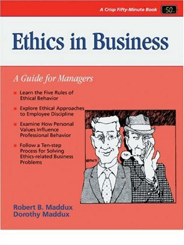9780931961694: Ethics in Business: A Guide for Managers (Crisp Fifty-Minute Books)
