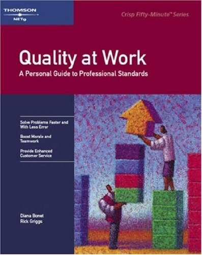 9780931961724: Quality at Work: A Personal Guide to Professional Standards (Fifty-Minute S.)