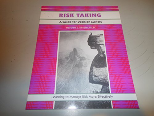 9780931961762: Risk Taking: A Guide for Decision Makers