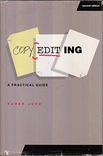 Copyediting: A Practical Guide: Judd, Karen