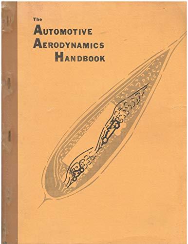 9780931974182: Automotive Aerodynamics Handbook : A Practical Engineering Approach