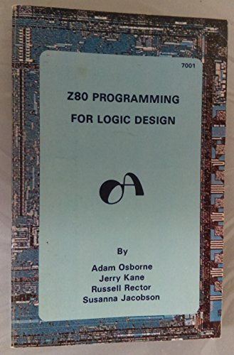 9780931988110: Z-80 Programming for Logic Design