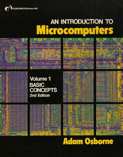 9780931988349: An Introduction to Microcomputers Vol 1: Basic Concepts