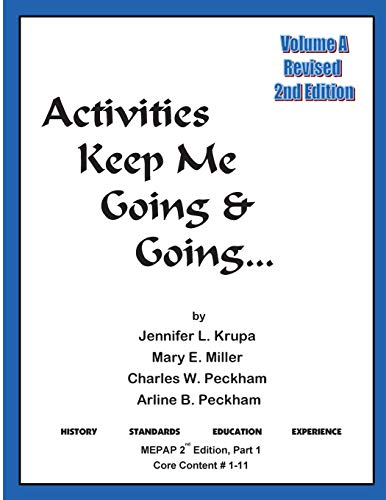 Activities Keep Me Going and Going: Volume: Krupa, Jennifer L.
