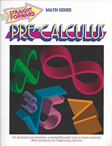 9780931993534: Pre-Calculus (GP053) (Straight Forward Large Edition)