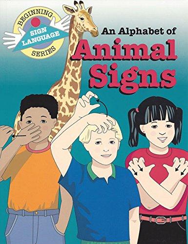 9780931993657: Alphabet of Animal Signs (Beginning Sign Language Series)