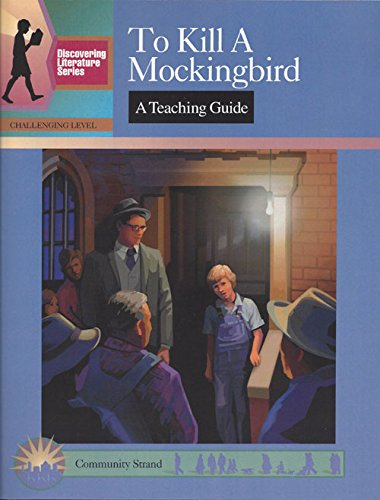 To Kill a Mockingbird: A Teaching Guide: Elizabeth, Mary