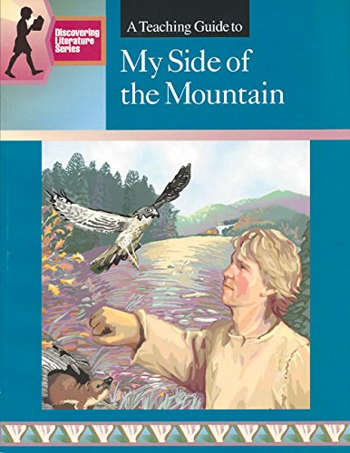 9780931993763: My Side Of The Mountain: Discovering Literature Series | Novel Study Teacher Guide