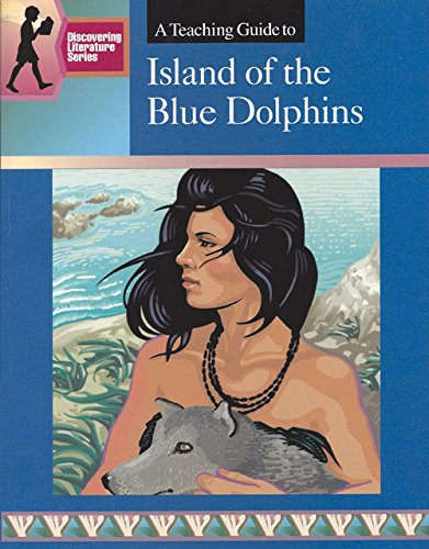 9780931993794: A Teaching Guide to Island of the Blue Dolphins (Discovering Literature Series)