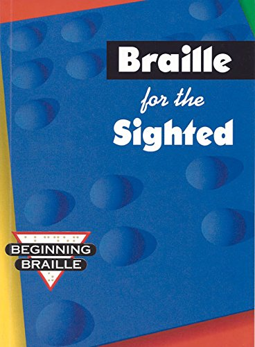 9780931993954: Braille for the Sighted, Beginning Braille (GP095)