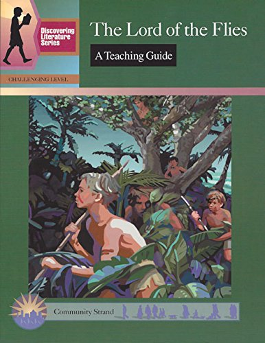 9780931993961: The Lord of the Flies: A Teaching Guide (Discovering Literature Series: Challengi)