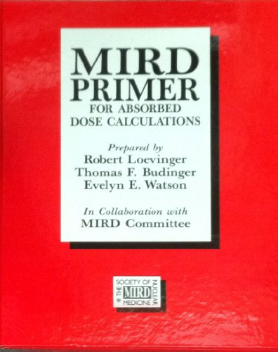 9780932004253: MIRD primer for absorbed dose calculations