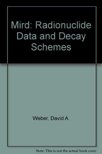 9780932004321: Mird: Radionuclide Data and Decay Schemes
