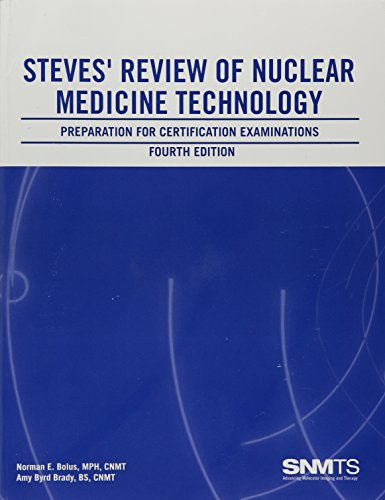 9780932004871: Steves' Review of Nuclear Medicine Technology: Preparation for Certification Examinations