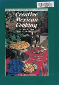 Creative Mexican cooking: Recipes from great Texas: Greer, Anne Lindsay