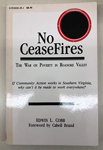No cease fires: The war on poverty in Roanoke valley: Cobb, Edwin L