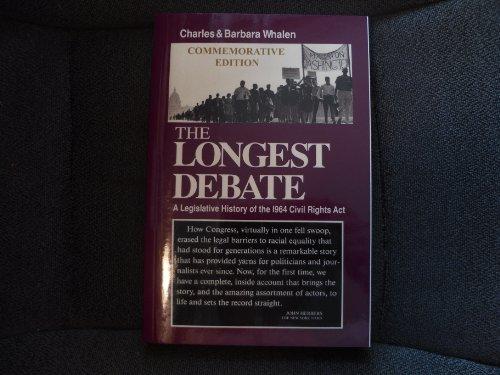 9780932020338: The Longest Debate: A Legislative History of the 1964 Civil Rights Act