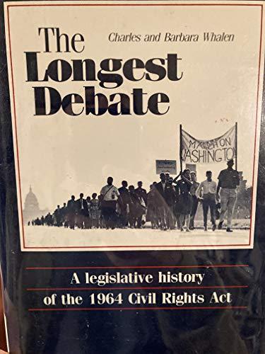 9780932020345: Longest Debate: A Legislative History of the 1964 Civil Rights Act
