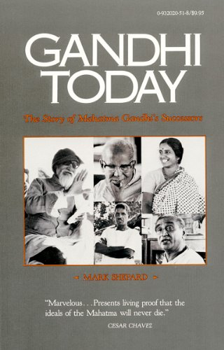 Gandhi Today: The Story of Mahatma Gandhi's Successors (9780932020512) by Mark Shepard