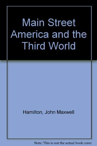 Main Street America and the Third World (093202064X) by John Maxwell Hamilton; Peter Jennings