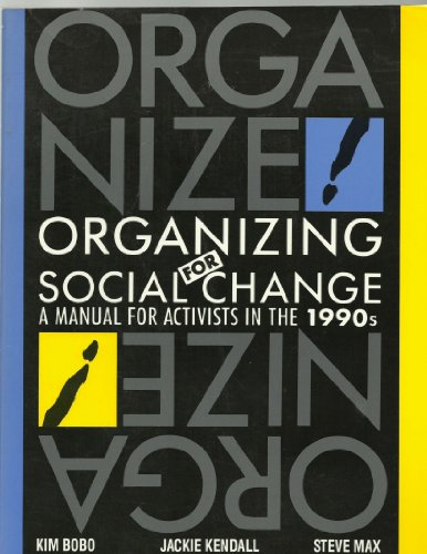 9780932020932: Organizing for Social Change: A Manual for Activists in the 1990s