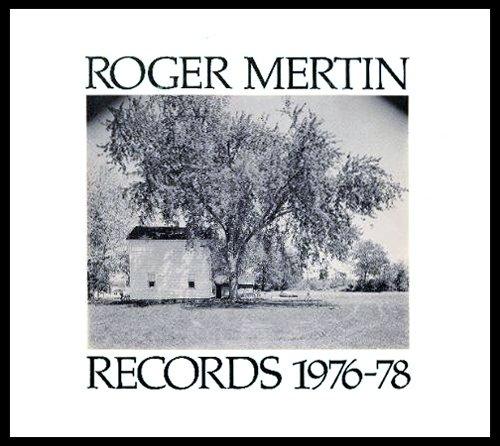9780932026026: Roger Mertin, Records 1976-1978