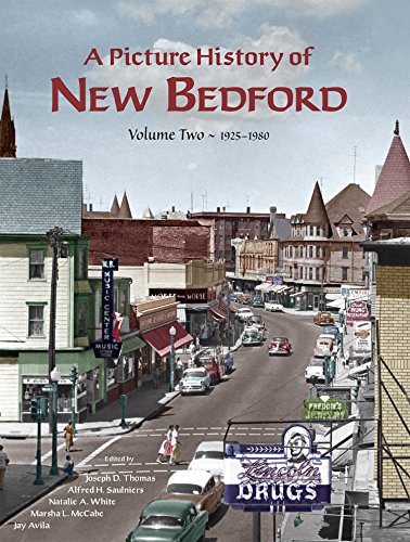 9780932027238: A Picture History of New Bedford Volume Two - 1925~1980