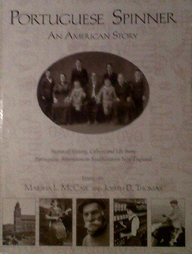 Portuguese Spinner: An American Story: Joseph D. Thomas;Donna Huse;Marsha L. McCabe