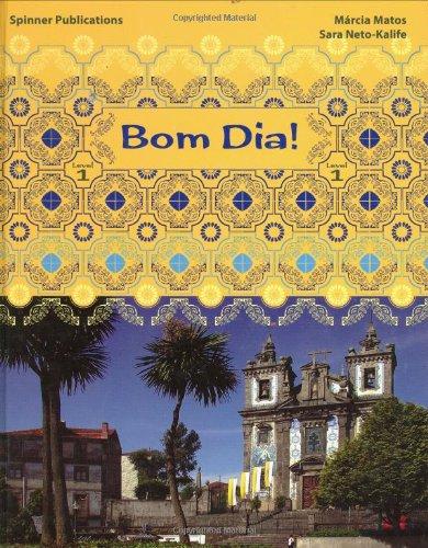 9780932027559: Bom Dia: Level 1 (Portuguese Language Textbook: Level 1)