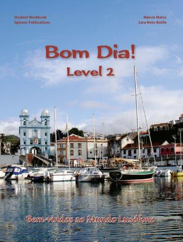 Bom Dia! Level 2 - Portuguese Language Workbook (Portuguese Edition): Motos, Márcia; Neto-Kalife, ...