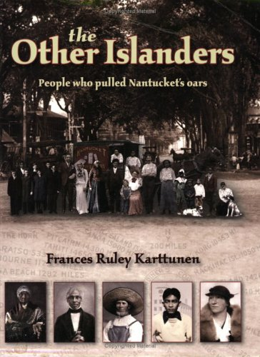 9780932027931: The Other Islanders: People Who Pulled Nantucket's Oars