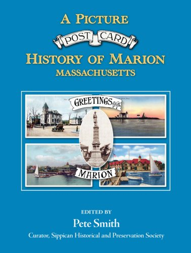 9780932027955: A Picture Postcard History of Marion Massachusetts