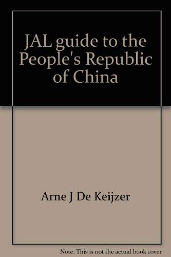 JAL guide to the People's Republic of China
