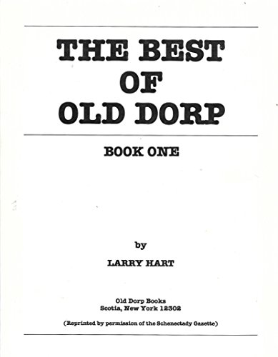 9780932035103: THE BEST OF OLD DORP - BOOK ONE - [Schenectady, New York]