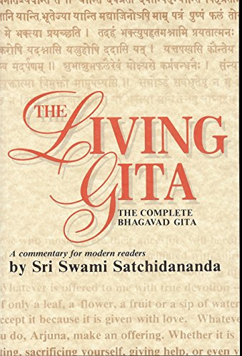 9780932040275: The Living Gita: The Complete Bhagavad Gita - A Commentary for Modern Readers