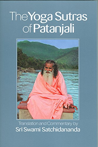 The Yoga Sutras of Patanjali: Commentary on: Sri S. Satchidananda