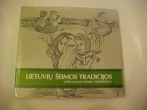 9780932042040: Lietuviu seimos tradicijos =: Lithuanian family traditions : seimos kurimo vyksmai