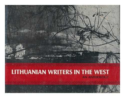 Lithuanian Writers in the West: An Anthology: Skrupskelis, Alina