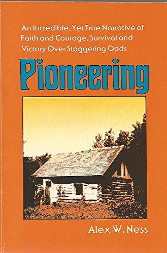 Pioneering: Alex W. Ness