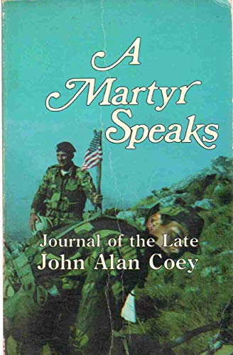 A Martyr Speaks: John Alan Coey