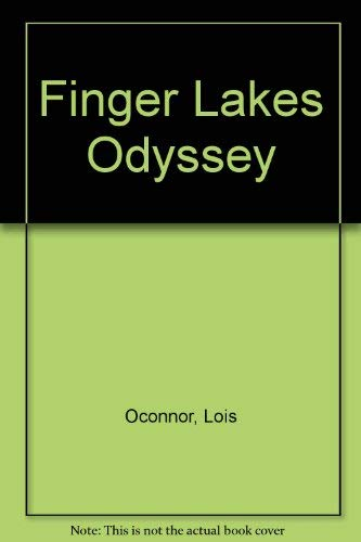 Finger Lakes Odyssey: Lois O'Connor