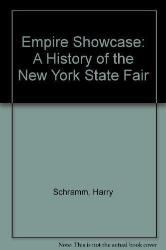 9780932052391: Empire Showcase: A History of the New York State Fair
