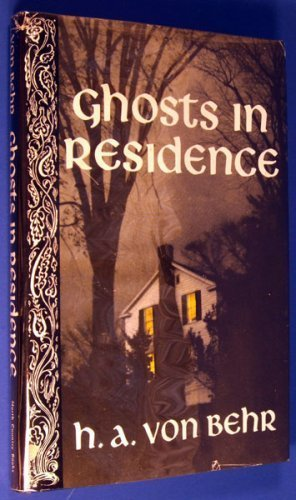 Ghosts in Residence: H. A. Von