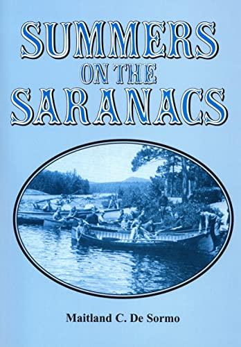 9780932052872: Summers on the Saranacs