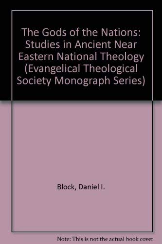9780932055026: The Gods of the Nations: Studies in Ancient Near Eastern National Theology (Evangelical Theological Society Monograph Series)