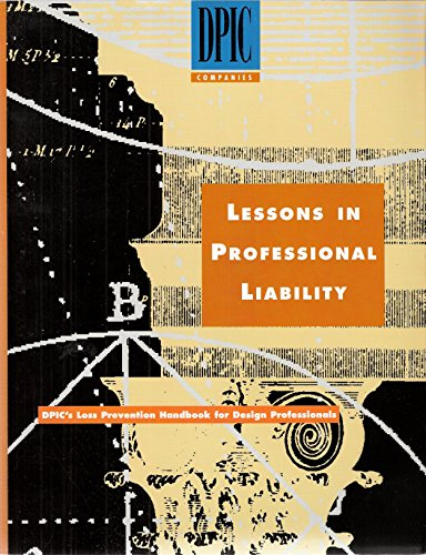 9780932056078: Lessons in professional liability: DPIC's loss prevention handbook for design professionals