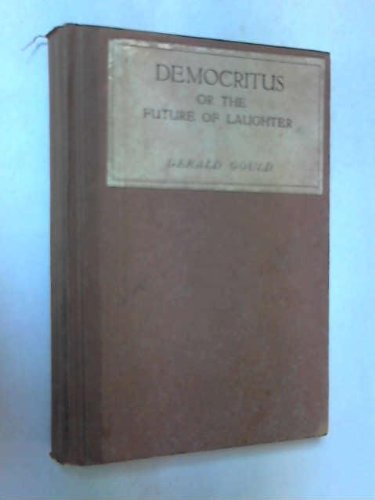 9780932062673: Democritus or the Future of Laughter