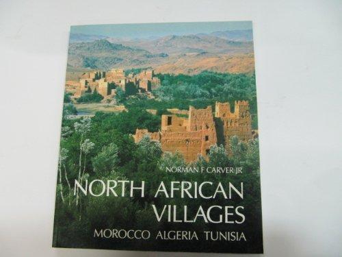 9780932076090: North African Villages: Morocco, Algeria, Tunisia (World Folk Architecture Series)